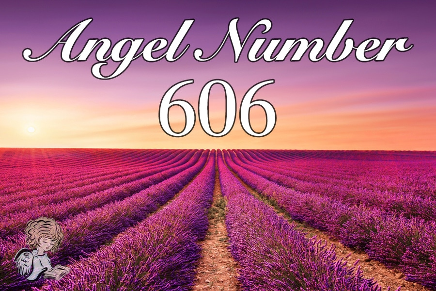 606 Angel Number Meaning