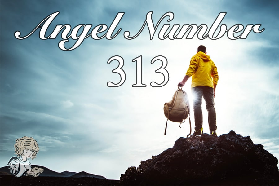 313 Angel Number - Meaning and Symbolism